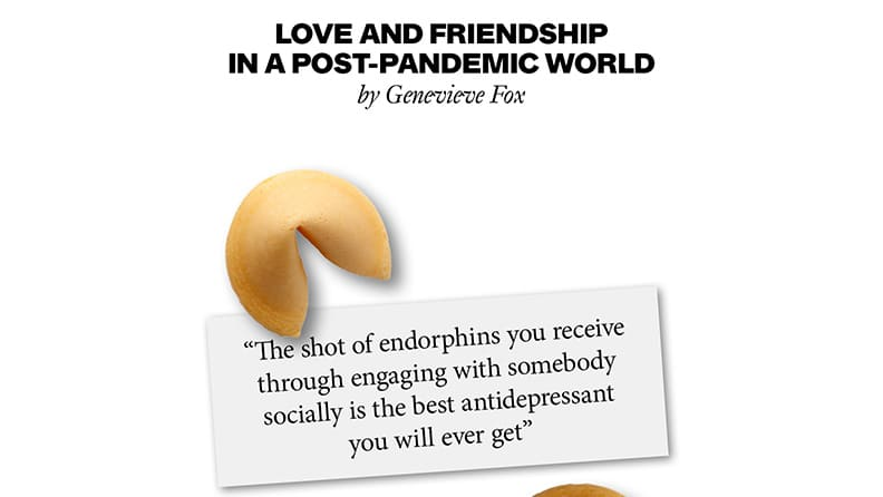 Love and friendship in a post-pandemic world: what are the new rules? 01