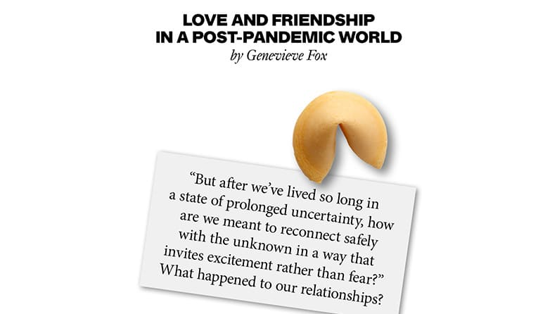 Love and friendship in a post-pandemic world: what are the new rules? 02