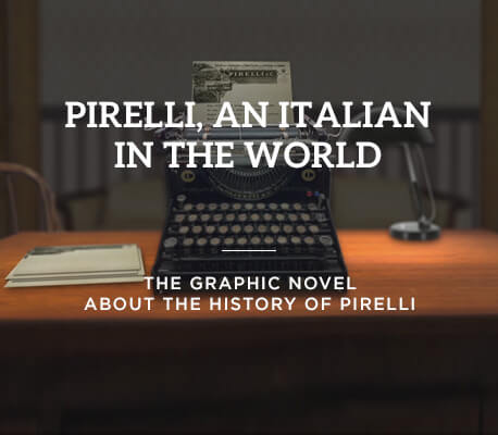 Pirelli, an italian in the world
