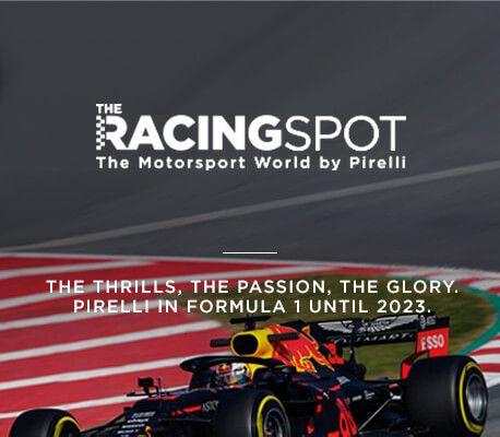 Pirelli, the Racing Spot